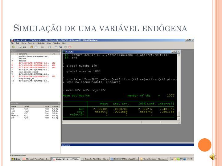Simulação de uma variável endógena