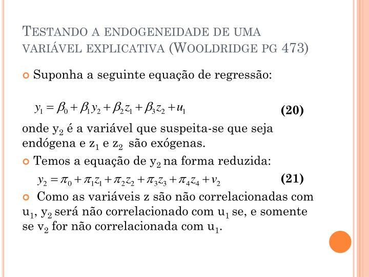 Testando a endogeneidade de uma variável explicativa (