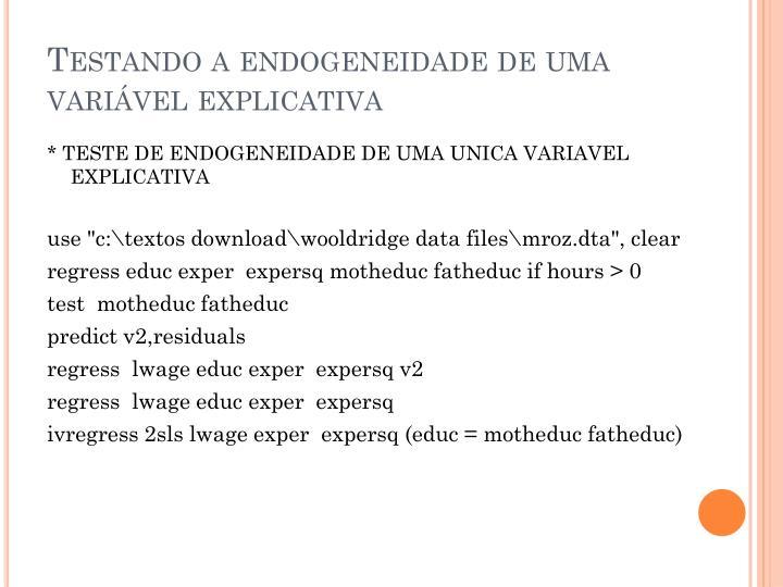 Testando a endogeneidade de uma variável explicativa