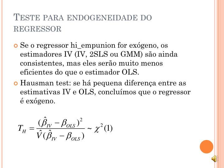 Teste para endogeneidade do regressor