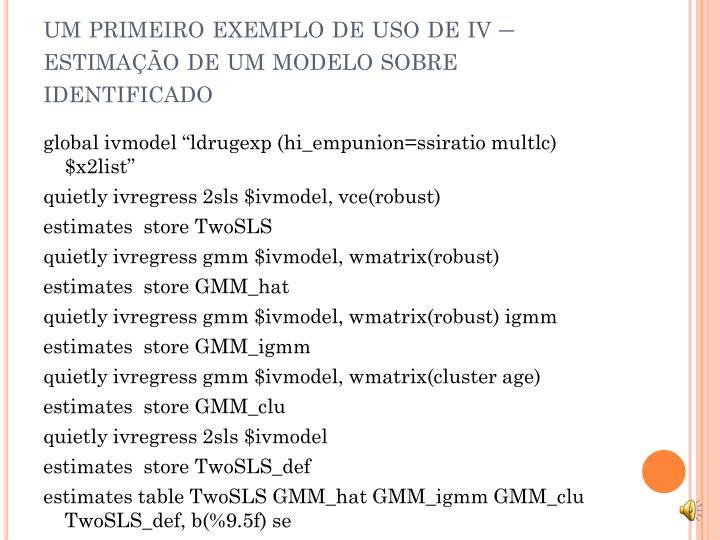 um primeiro exemplo de uso de iv – estimação de um modelo sobre identificado