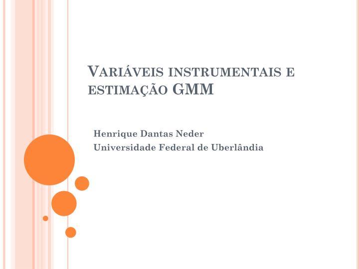 Variáveis instrumentais e estimação GMM