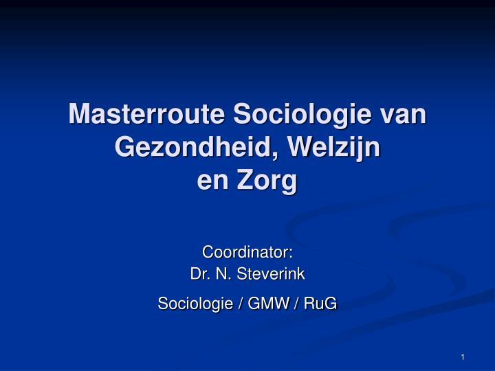 Masterroute Sociologie van Gezondheid, Welzijn
