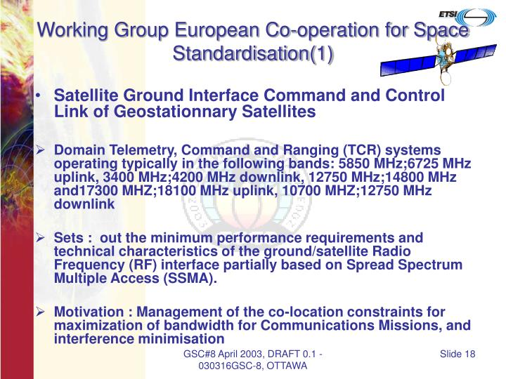 Working Group European Co-operation for Space Standardisation(1)