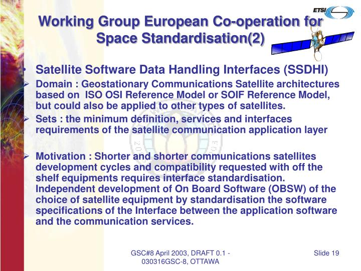 Working Group European Co-operation for Space Standardisation(2)