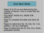 due next week