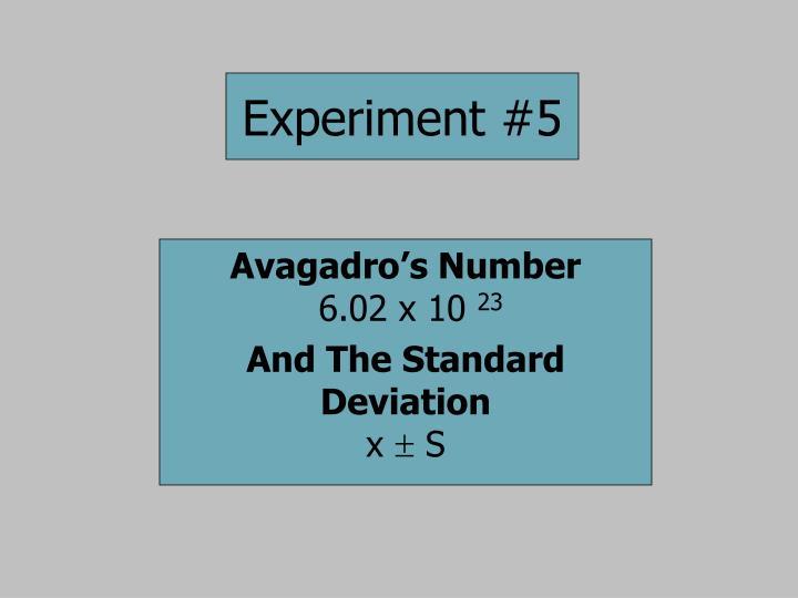 Experiment #5