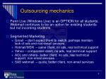 outsourcing mechanics