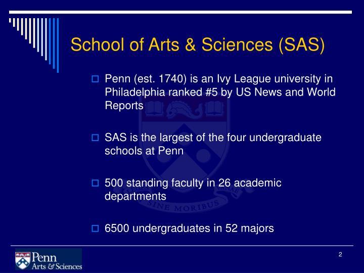 School of Arts & Sciences (SAS)