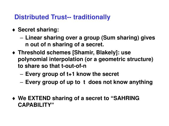 Distributed trust traditionally