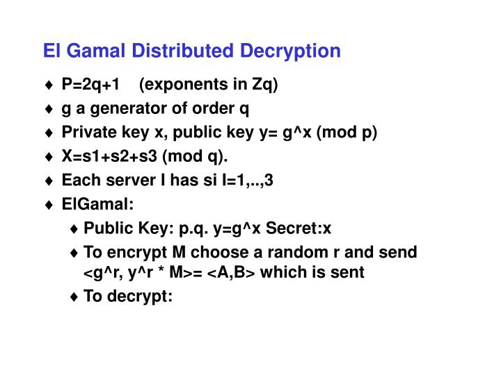El Gamal Distributed Decryption