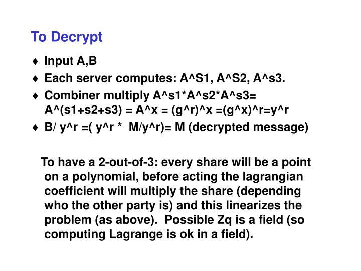To Decrypt