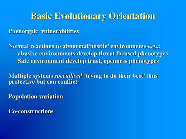 Basic Evolutionary Orientation