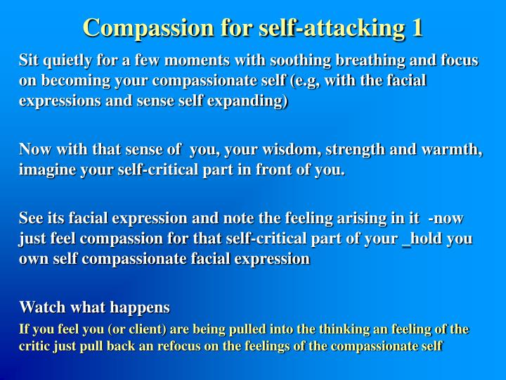 Compassion for self-attacking 1