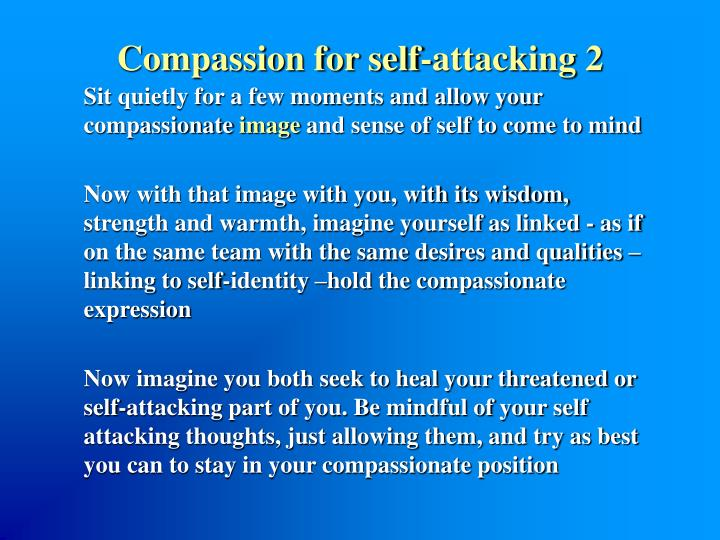 Compassion for self-attacking 2
