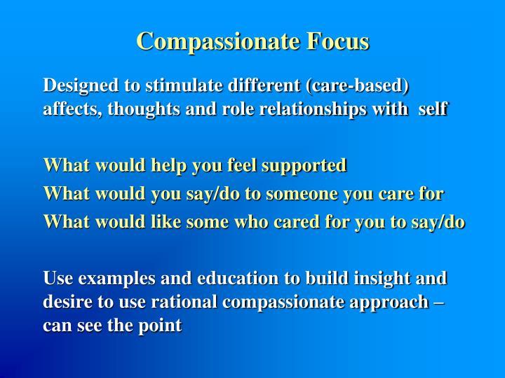 Compassionate Focus