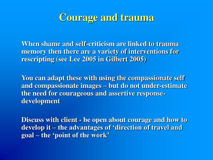 Courage and trauma
