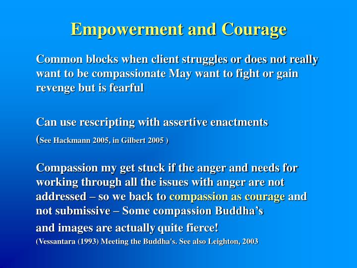 Empowerment and Courage