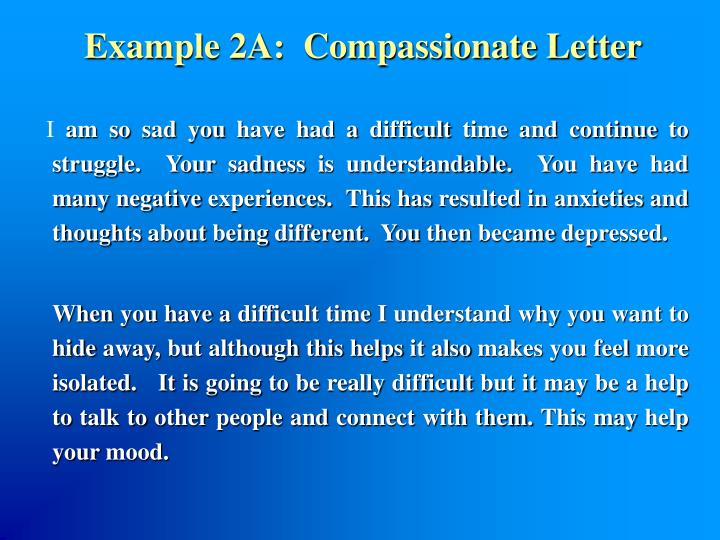 Example 2A:  Compassionate Letter