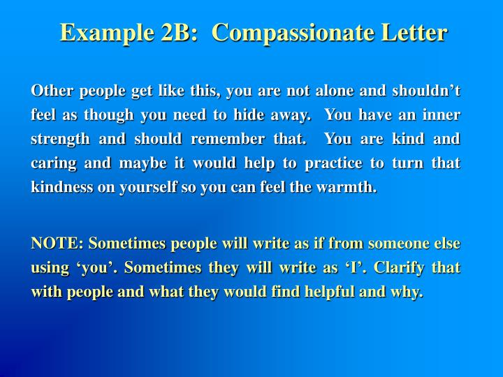 Example 2B:  Compassionate Letter