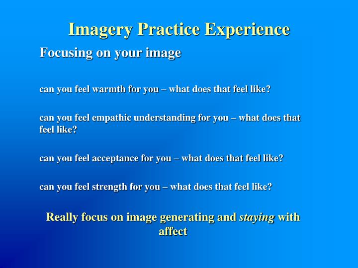 Imagery Practice Experience