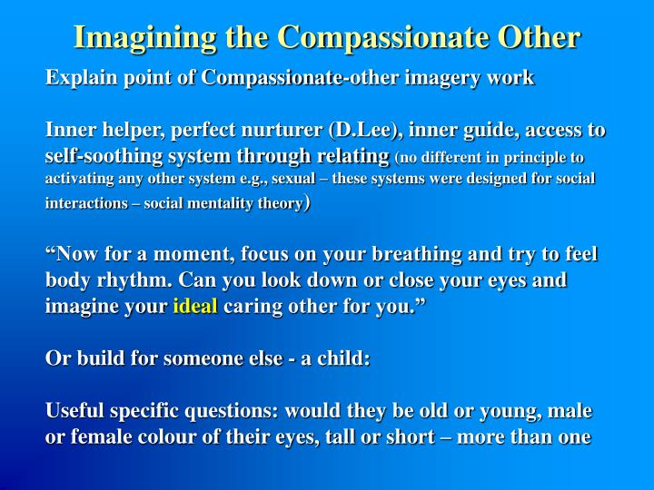 Explain point of Compassionate-other imagery work