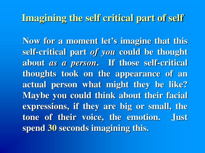 Imagining the self critical part of self