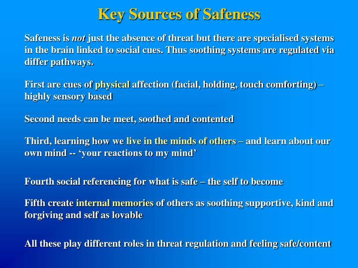 Key Sources of Safeness