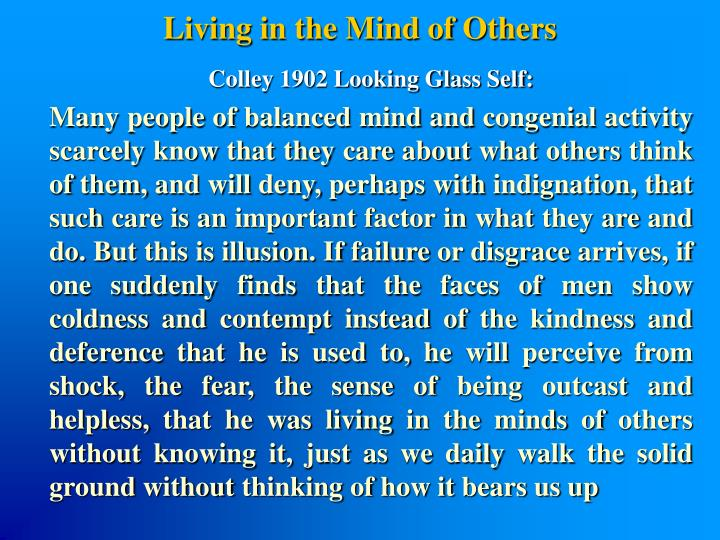 Living in the Mind of Others