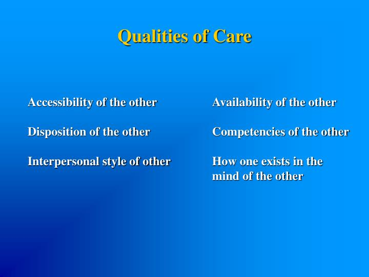 Qualities of Care