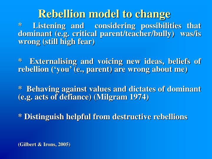 Rebellion model to change