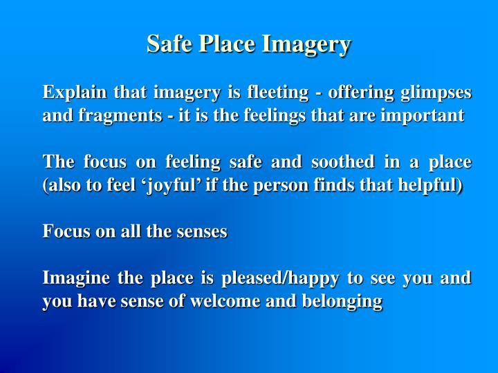 Safe Place Imagery