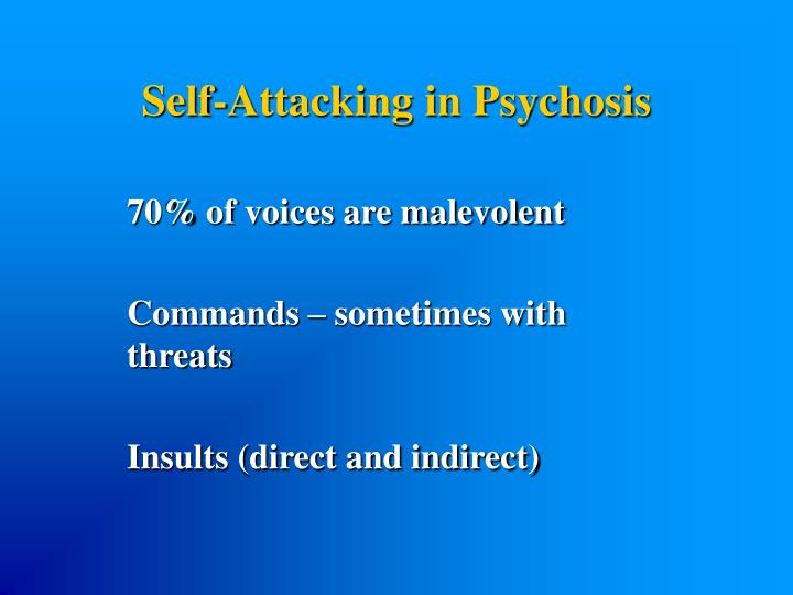 Self-Attacking in Psychosis