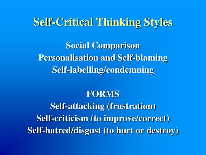 Self-Critical Thinking Styles