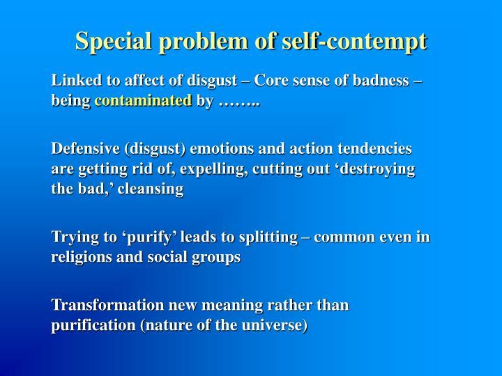 Special problem of self-contempt