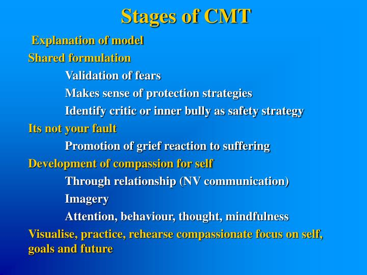 Stages of CMT