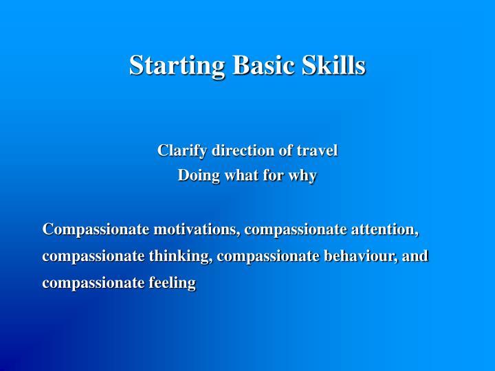 Starting Basic Skills
