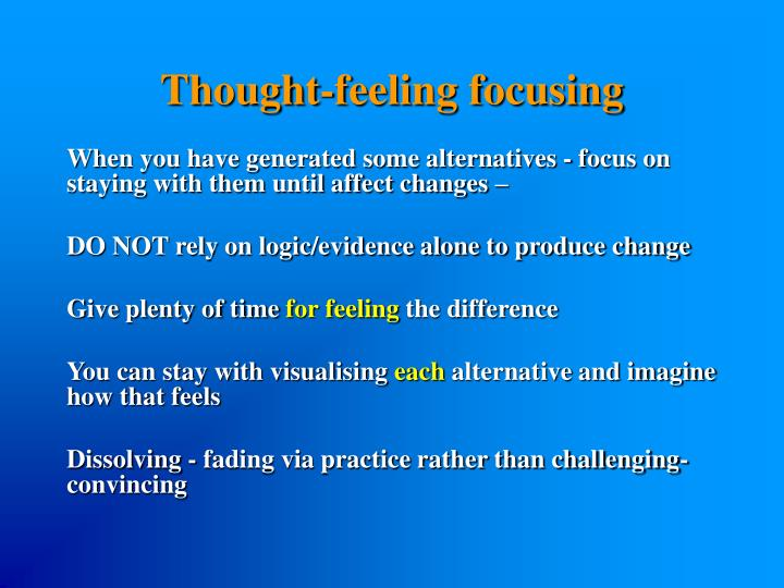 Thought-feeling focusing