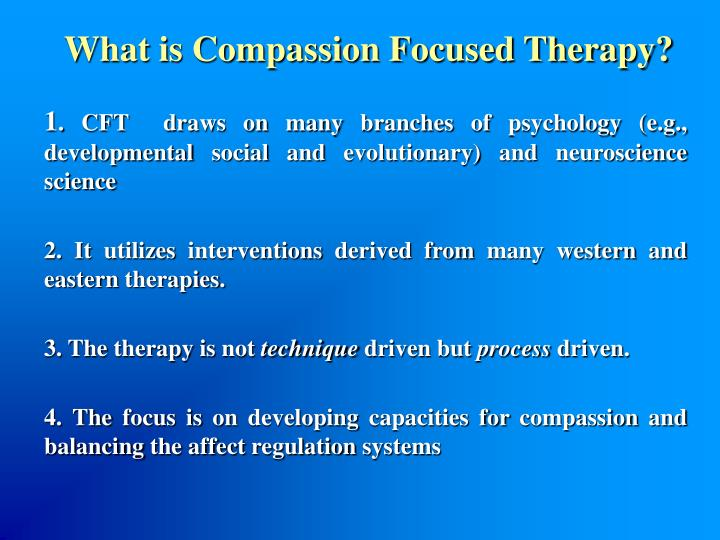 What is Compassion Focused Therapy?