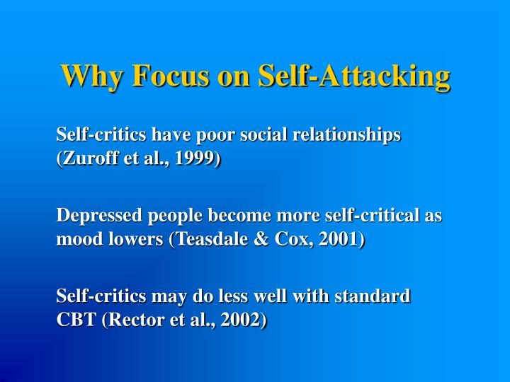 Why Focus on Self-Attacking