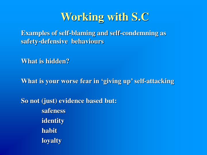 Working with S.C