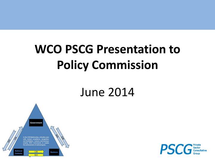 WCO PSCG Presentation to