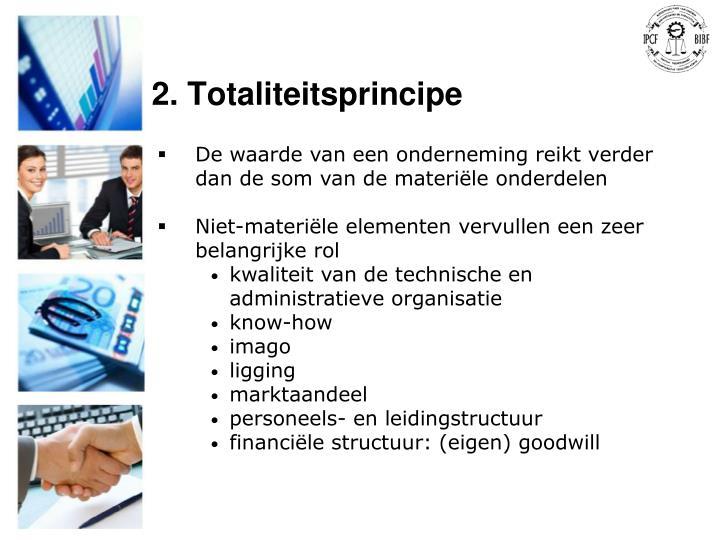 2. Totaliteitsprincipe