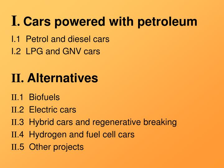 I cars powered with petroleum