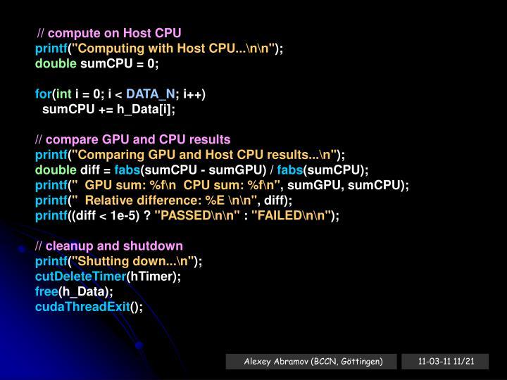 // compute on Host CPU