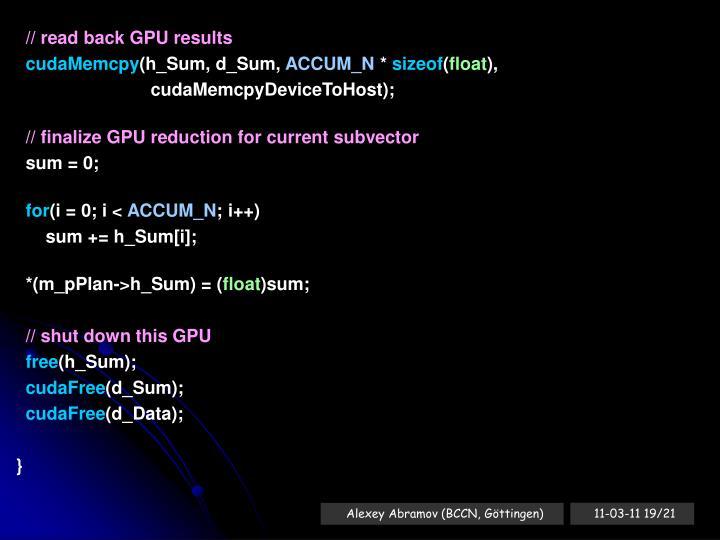 // read back GPU results