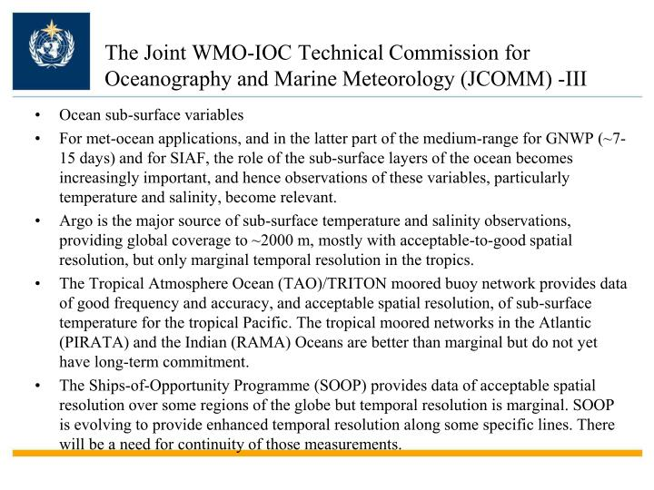 The Joint WMO-IOC Technical Commission for Oceanography and Marine Meteorology (JCOMM)