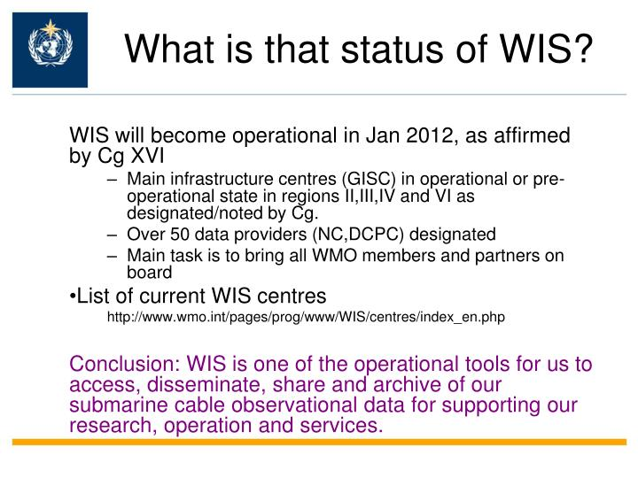What is that status of WIS?