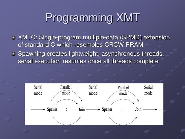 Programming XMT