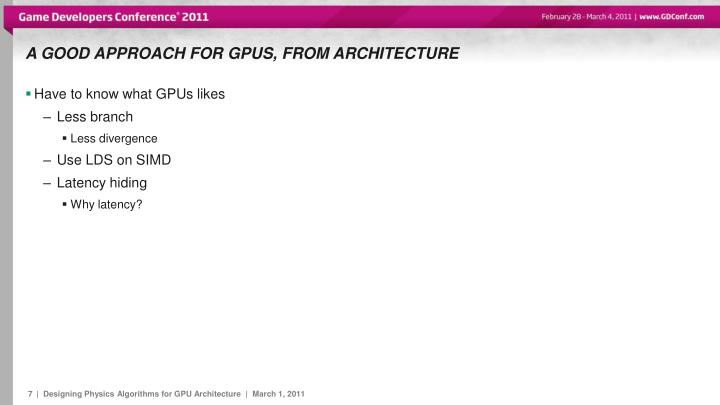 a Good approach for GPUs, from architecture